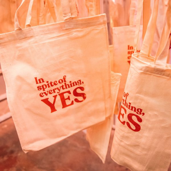 In Spite of Everything, YES Tote Bag